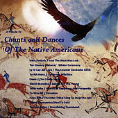 Chants & Dances of the Native American Indians by Spirit