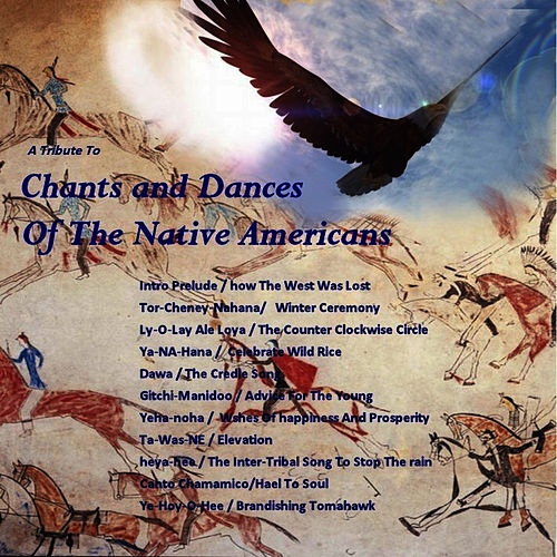 Play & Download Chants & Dances of the Native American Indians by Spirit | Napster