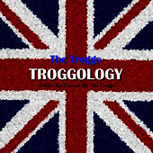 Troggology by The Troggs