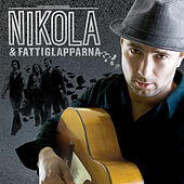 Play & Download Nikola & Fattiglapparna by Nikola Sarcevic | Napster