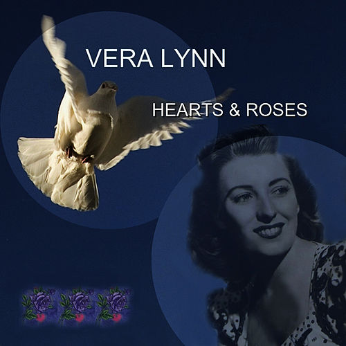Play & Download Hearts & Roses by Vera Lynn | Napster