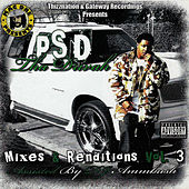 Play & Download Mixes & Renditions, Vol. 3 by Psd Tha Drivah | Napster