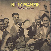 AllTogetherNow by Billy Manzik
