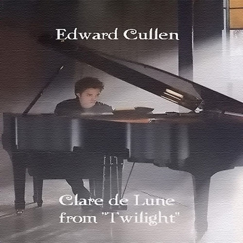 Play & Download Clare De Lune (Theme From Twilight) by Edward Cullen | Napster