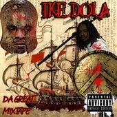 Ike Dola Da Great Mixtape by Ike Dola