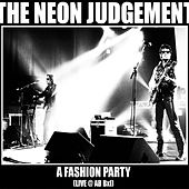 A Fashion Party : Live @ AB BXL Live by Neon Judgement