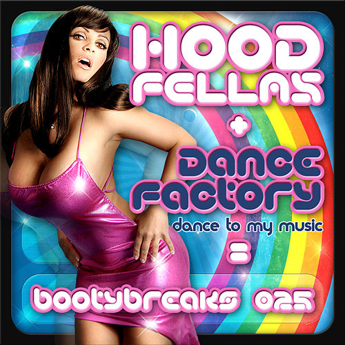Play & Download Dance Factory by Hood Fellas | Napster
