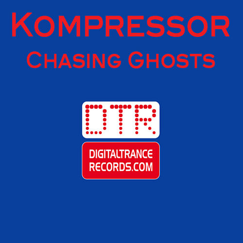 Play & Download Chasing Ghosts by Kompressor | Napster