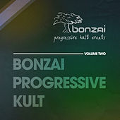Play & Download Bonzai Progressive Kult - Volume 2 by Various Artists | Napster