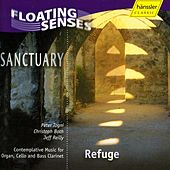 Play & Download Sanctuary: Refuge - Music for Organ, Cello and Bass Clarinet by Sanctuary Ensemble | Napster