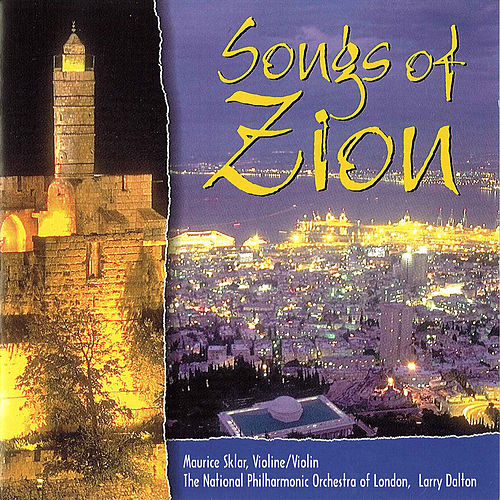 Songs Of Zion by Maurice Sklar