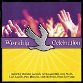 Play & Download Worship Celebration by Various Artists | Napster