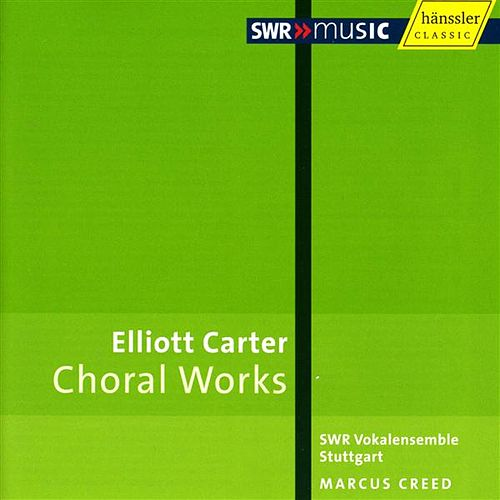 Carter, E.: Choral Music by Various Artists