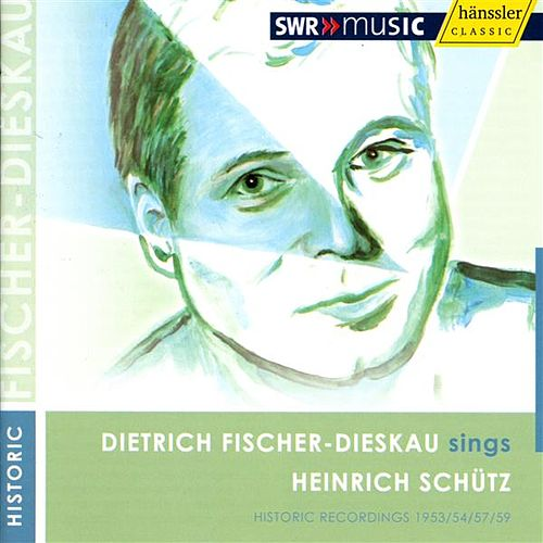 Schutz, H.: Vocal Music (1953-1959) by Dietrich Fischer-Dieskau