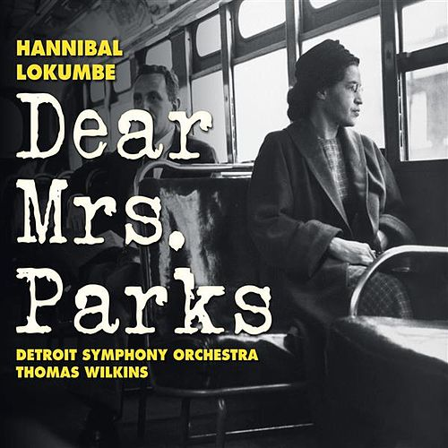 Play & Download Lokumbe, H.: Dear Mrs. Parks by Janice Chandler-Eteme' | Napster