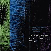 Play & Download Improvised Pieces for Trio by Tony Oxley | Napster