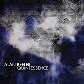 Beeler, A.: Quintessence by Various Artists