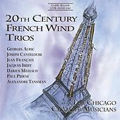 Play & Download 20th Century French Wind Trios by The Chicago Chamber Musicians | Napster