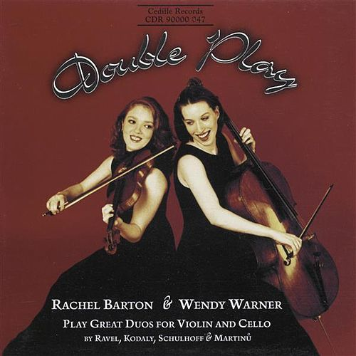 Play & Download Double Play - 20th Century Duos for Violin And Cello by Wendy Warner | Napster