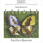 Play & Download Blackwood: String Quartet Nos. 1-3 by Pacifica Quartet | Napster