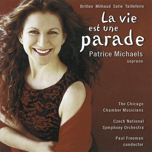 Play & Download Michaels, Patrice: La Vie Est Une Parade by Patrice Michaels Bedi | Napster