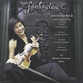 Play & Download Schubert / Schumann / Schoenberg / Coleman: Violin Fantasies by Jennifer Koh | Napster