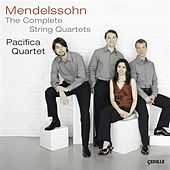 Play & Download Mendelssohn: The Complete String Quartets by Pacifica Quartet   Napster