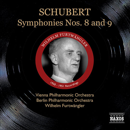 Schubert, F.: Symphonies Nos. 8, 'Unfinished' and 9, 'Great' (Furtwangler) (1950-1951) by Wilhelm Furtwängler