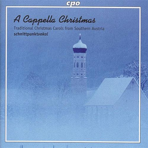 Play & Download Traditional Christmas Carols From Southern Austria by Schnittpunktvokal Male Quartet | Napster