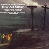 Play & Download Bach, J.S.: St. John Passion (Arr. R. Schumann) by Elisabeth Scholl | Napster