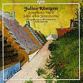 Rontgen: Symphony No. 3 / Aus Jotunheim Suite by David Porcelijn