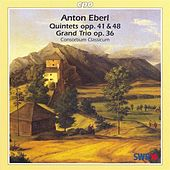Play & Download Eberl: Piano Quintets and Piano Trio by Consortium Classicum | Napster