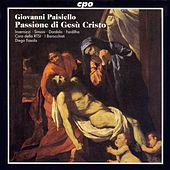 Play & Download Paisiello: Passione Di Gesu Cristo (La) by Roberta Invernizzi | Napster