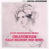 Mendelssohn-Hensel: Oratorium Nach Bildern Der Bibel by Thomas Thomaschke