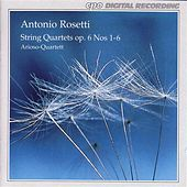 Rosetti: 6 String Quartets, Op. 6 by Arioso Quartet