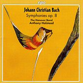 Play & Download Bach, J.C.: Symphonies (Complete), Vol. 3 - Symphonies, Op. 8 by Anthony Halstead | Napster