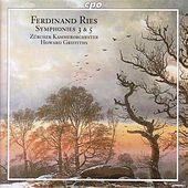 Play & Download Ries: Symphonies Nos. 3 and 5 by Howard Griffiths | Napster