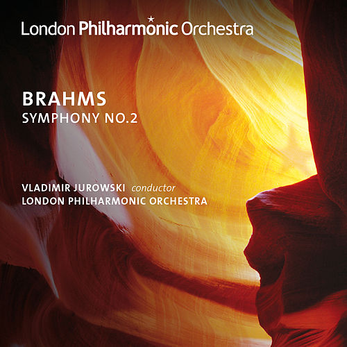 Play & Download Brahms, J.: Symphony No. 2 by Vladimir Jurowski | Napster