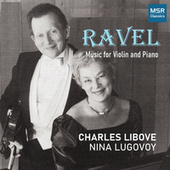 Play & Download Ravel & Bridge: Works for Violin and Piano by Charles Libove | Napster
