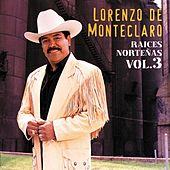 Play & Download Raices Nortena Vol. 3 by Lorenzo De Monteclaro | Napster