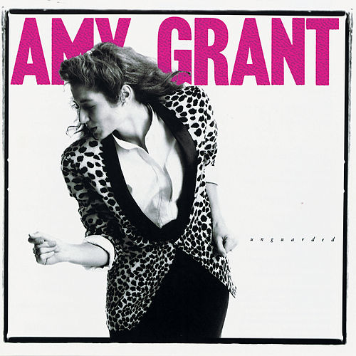 Play & Download Unguarded by Amy Grant | Napster