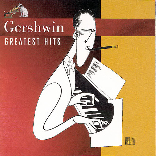 Play & Download Greatest Hits Series by George Gershwin | Napster