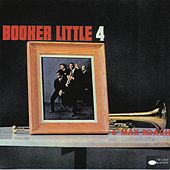 Booker Little 4 & Max Roach by Booker Little