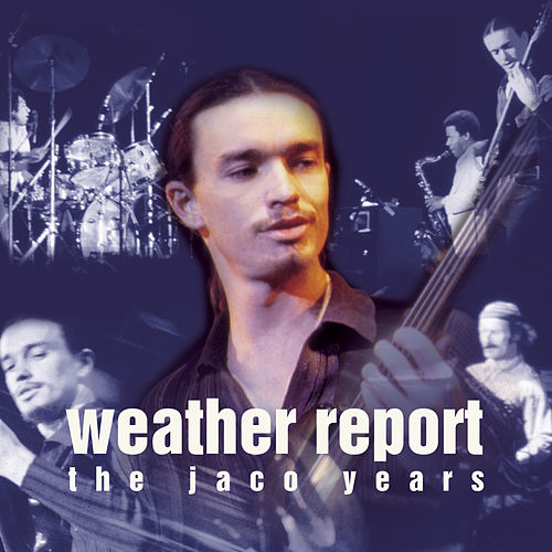Play & Download This Is Jazz 40: The Jaco Years by Weather Report | Napster