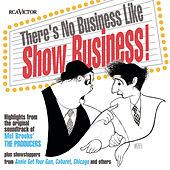 Play & Download There's No Business Like Show Business... by Various Artists | Napster