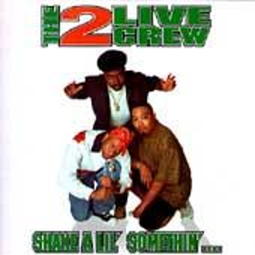 Play & Download Shake A Lil' Somethin' by 2 Live Crew | Napster