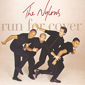 Run For Cover by The Nylons
