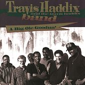 A Big Ole Goodun' by Travis Haddix