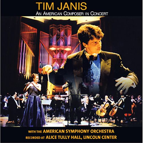 An American Composer In Concert by Tim Janis