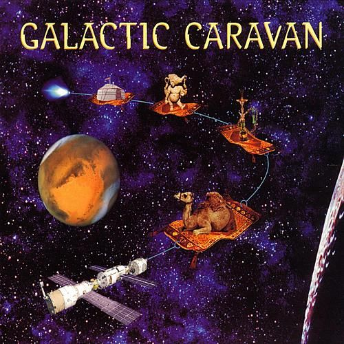 Play & Download Galactic Caravan by Various Artists | Napster